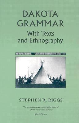 Dakota Grammar: With Texts and Ethnography als Taschenbuch