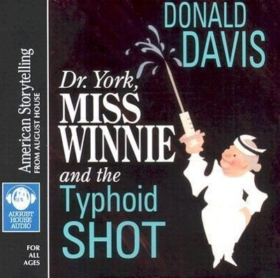Dr. York, Miss Winnie, and the Typhoid Shot als Hörbuch