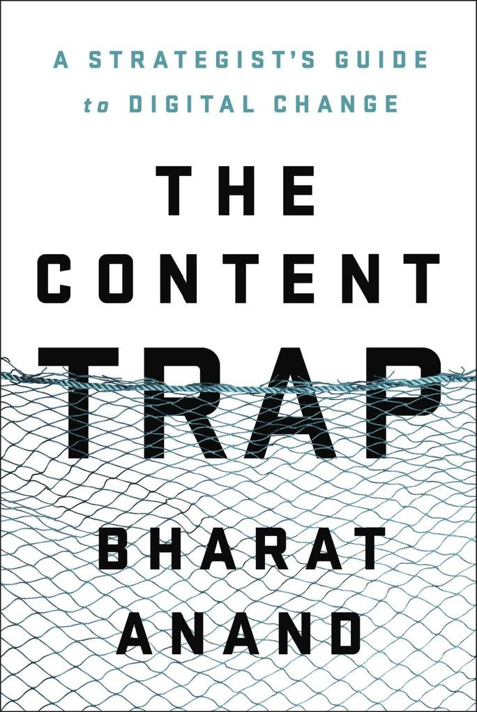 The Content Trap als eBook Download von Bharat ...