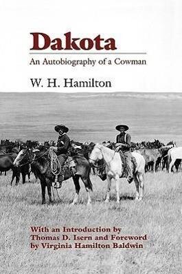 Dakota: An Autobiography of a Cowman als Taschenbuch