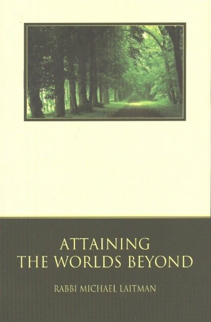 Attaining the Worlds Beyond: A Guide to Spiritual Discovery als Taschenbuch