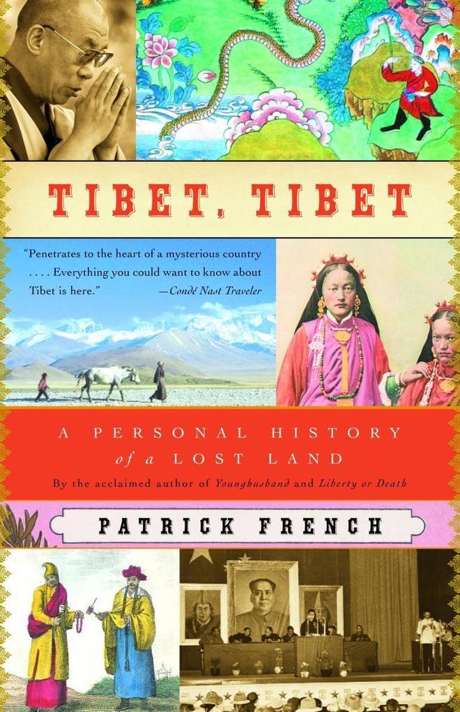 Tibet, Tibet: A Personal History of a Lost Land als Taschenbuch