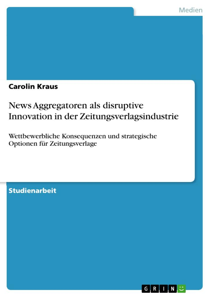News Aggregatoren als disruptive Innovation in ...