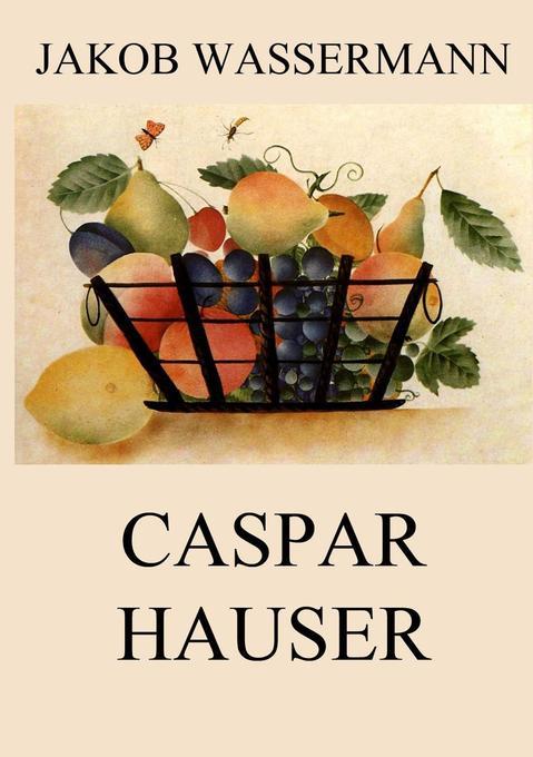 Caspar Hauser als Buch