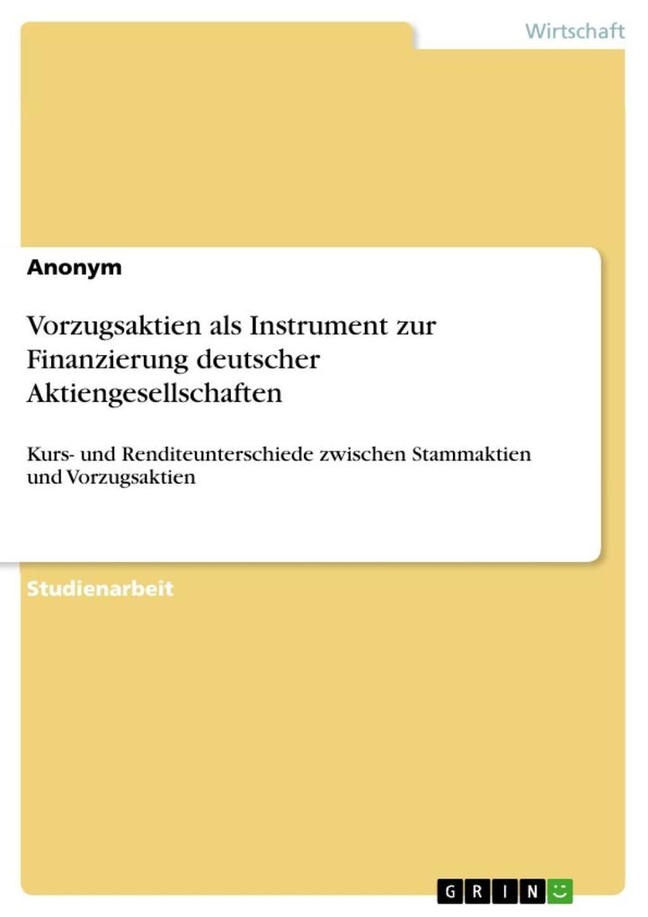 Vorzugsaktien als Instrument zur Finanzierung d...