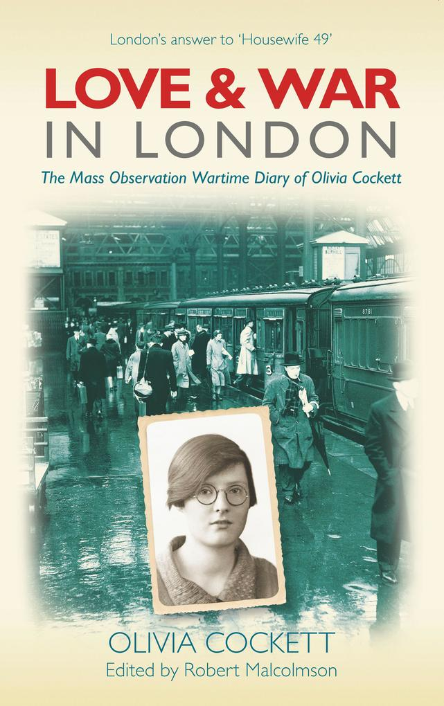 Love and War in London als eBook Download von O...