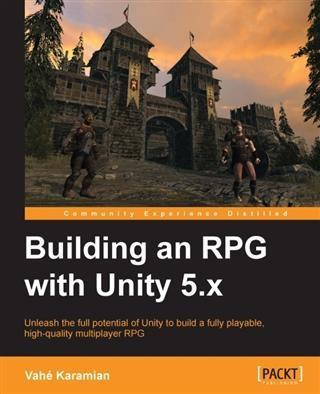 Building an RPG with Unity 5.x als eBook Downlo...