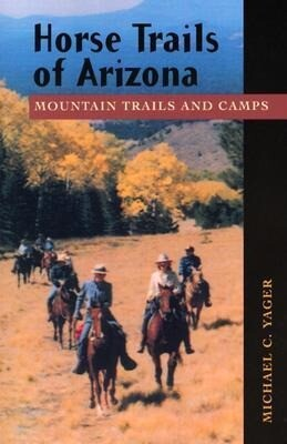 Horse Trails of Arizona: Mountain Trails and Camps als Taschenbuch