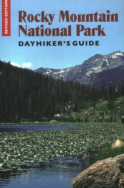 Rocky Mountain National Park Dayhiker's Guide als Taschenbuch