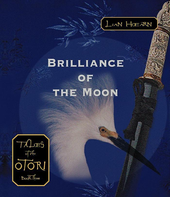 Brilliance of the Moon: Tales of the Otori Book Three als Hörbuch