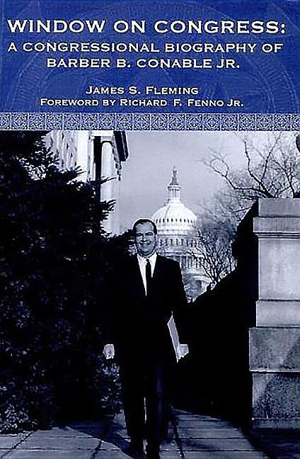 Window on Congress: A Congressional Biography of Barber B. Conable, Jr. als Buch
