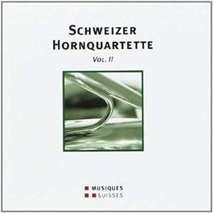Schweizer Hornquartette Vol.2