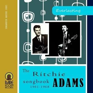 Everlasting: The Ritchie Adams Song