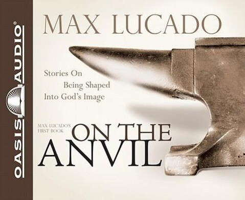 On the Anvil: Being Shaped Into God's Image als Hörbuch