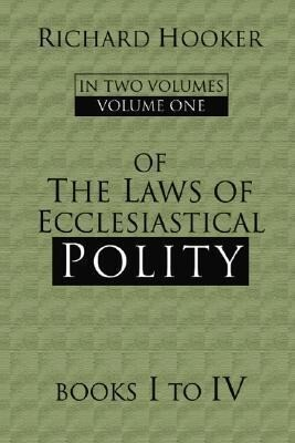 Of the Laws of Ecclesiastical Polity als Taschenbuch