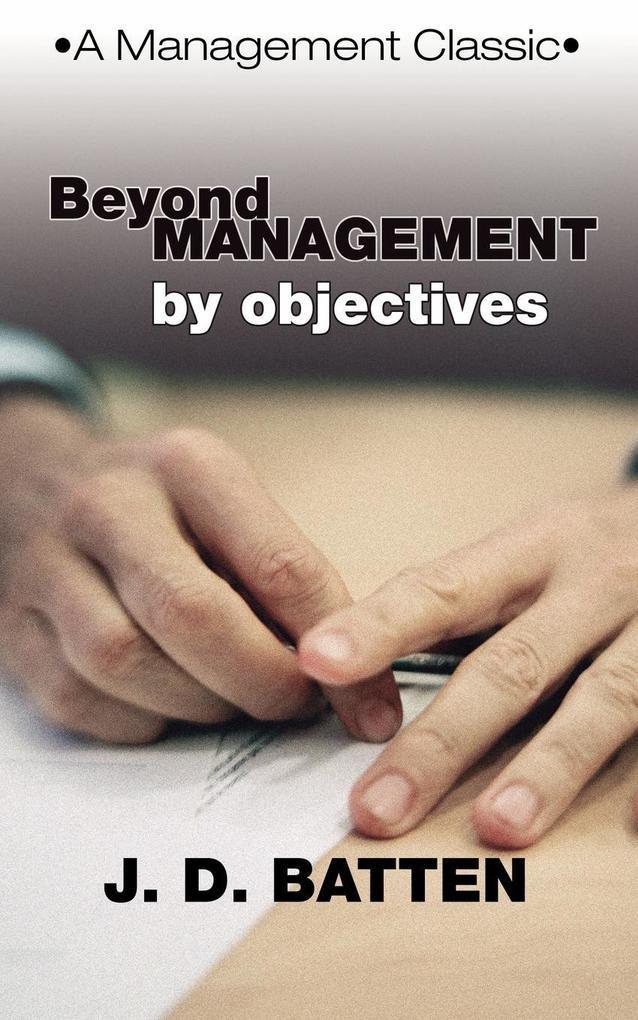 Beyond Management by Objectives als Taschenbuch