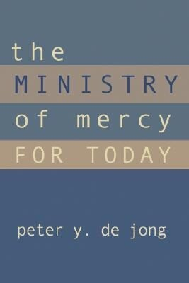 The Ministry of Mercy for Today als Taschenbuch