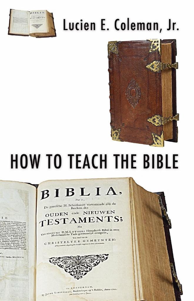 How to Teach the Bible als Taschenbuch