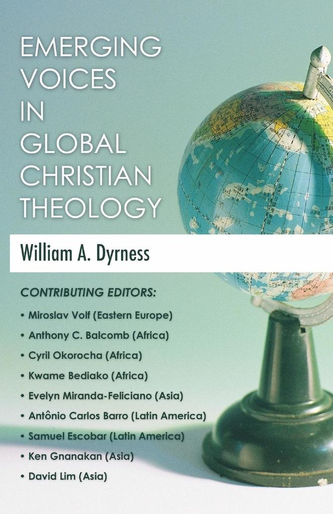 Emerging Voices in Global Christian Theology als Taschenbuch