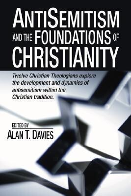 Anti-Semitism and the Foundations of Christianity als Taschenbuch