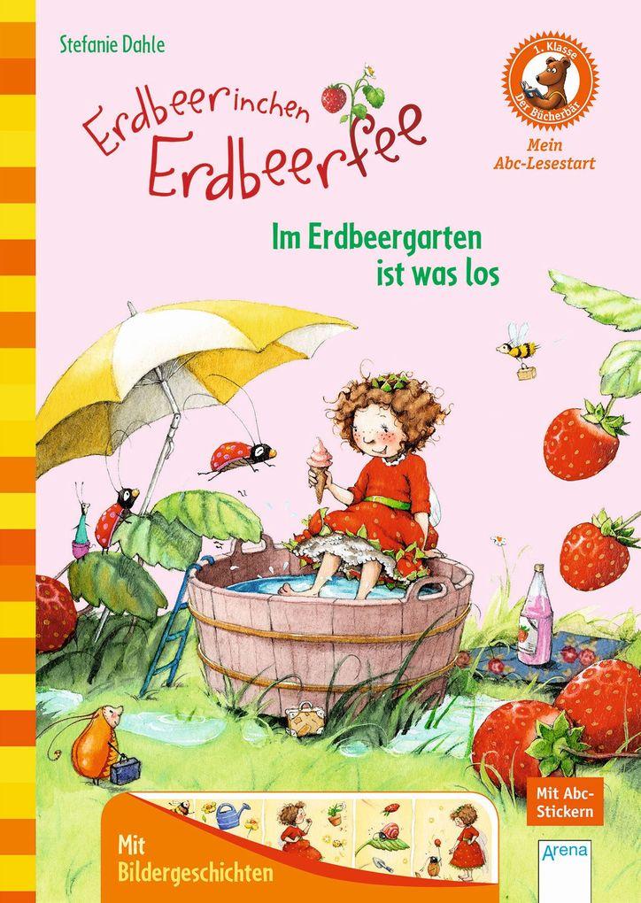 Erdbeerinchen Erdbeerfee. Im Erdbeergarten ist was los als Mängelexemplar