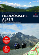 Motorradreiseführer Französische Alpen