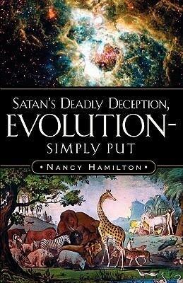 Satan's Deadly Deception, Evolution-Simply Put als Taschenbuch