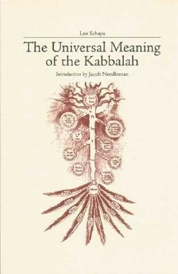 The Universal Meaning of the Kabbalah als Taschenbuch