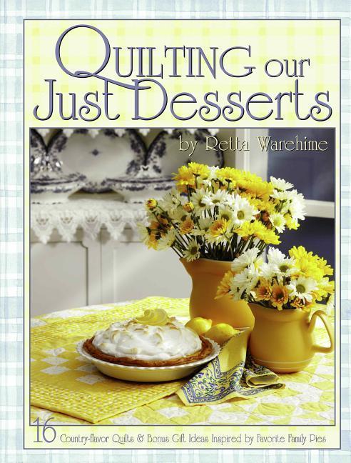 Quilting Our Just Desserts als Taschenbuch
