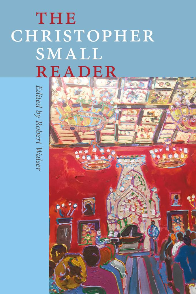 The Christopher Small Reader als eBook Download...