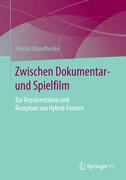 Zwischen Dokumentar- und Spielfilm