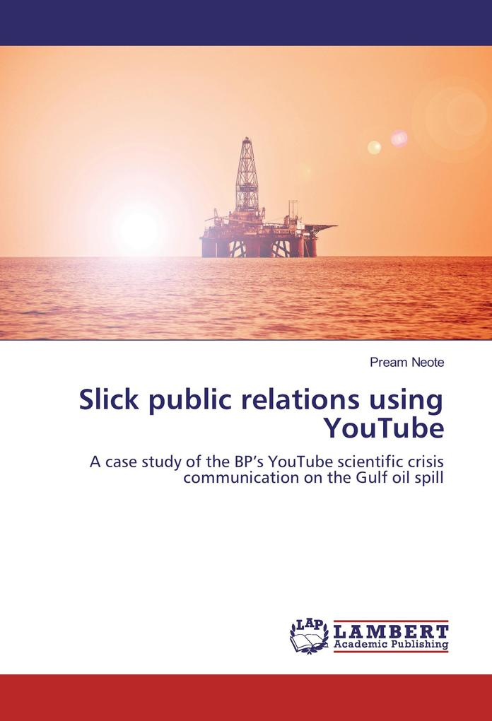 bp oil spill case study public relations Archive for the 'BP Case Study' Category