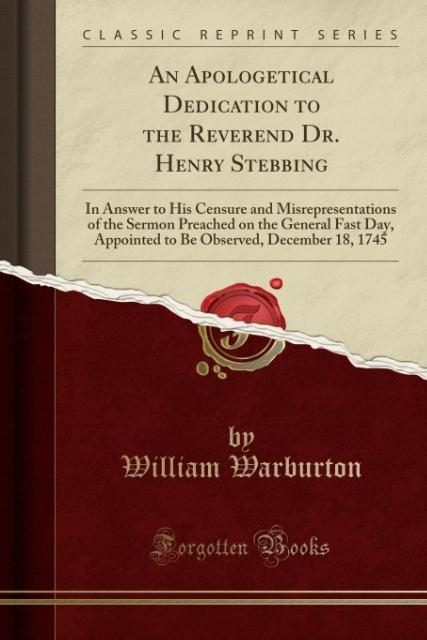 An Apologetical Dedication to the Reverend Dr. ...