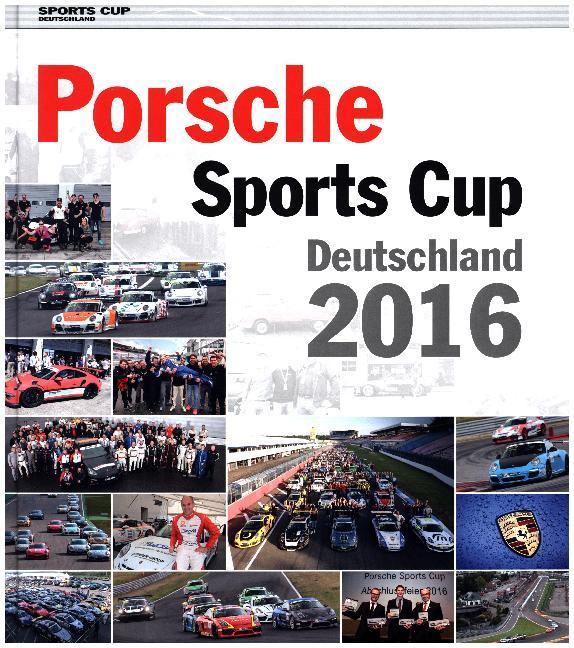 Porsche Sports Cup Deutschland 2016 als Buch vo...