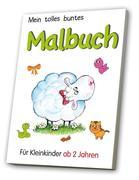 Mein tolles buntes Malbuch 1 - für Kleinkinder ab 2 Jahren
