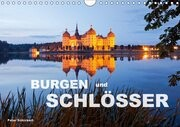 Burgen und Schlösser (Wandkalender 2017 DIN A4 quer)