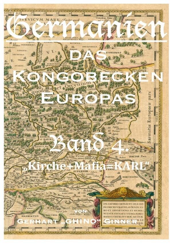 Germanien, das Kongobecken Europas Band 4. als Buch (kartoniert)