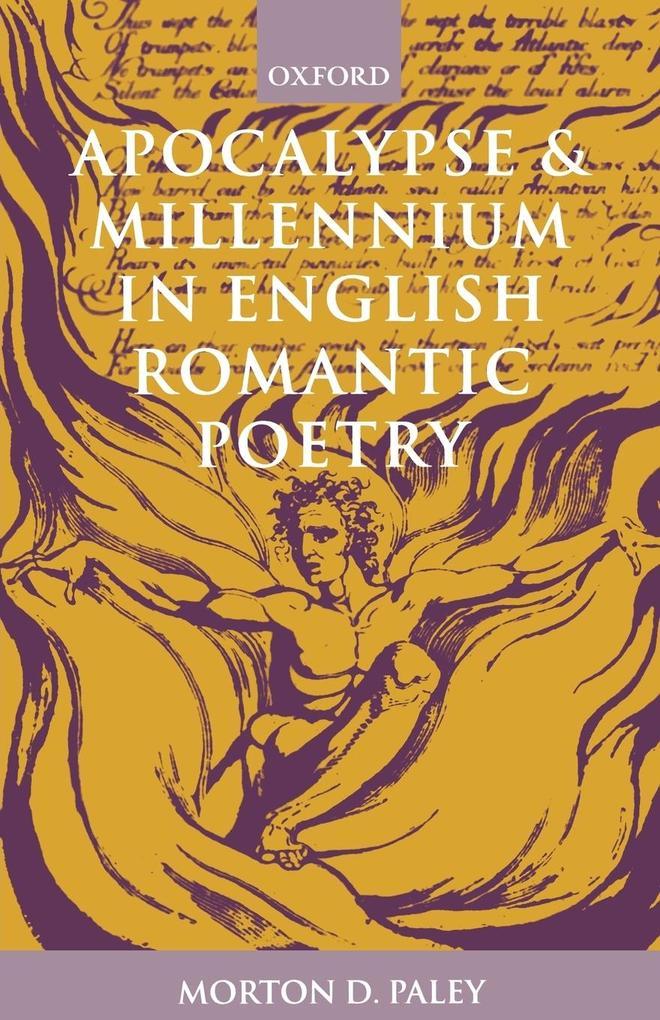 Apocalypse and Millennium in English Romantic Poetry als Buch (kartoniert)