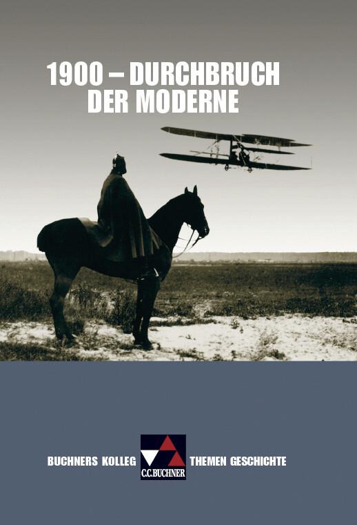 1900 - Durchbruch der Moderne als Buch (gebunden)