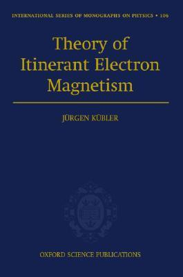 Theory of Itinerant Electron Magnetism als Buch (gebunden)