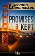 Promises Kept, The Story of Number Two