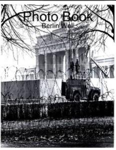 Photo Book: Berlin Wall als eBook Download von ...