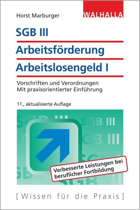 SGB III - Arbeitsförderung - Arbeitslosengeld I...