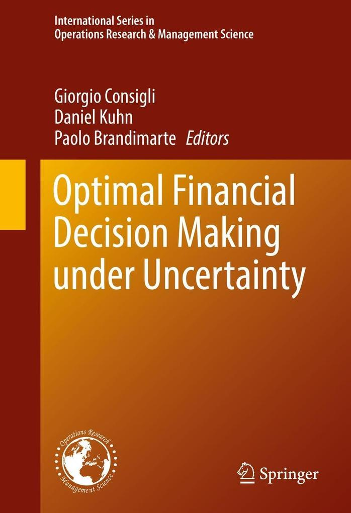 Optimal Financial Decision Making under Uncerta...