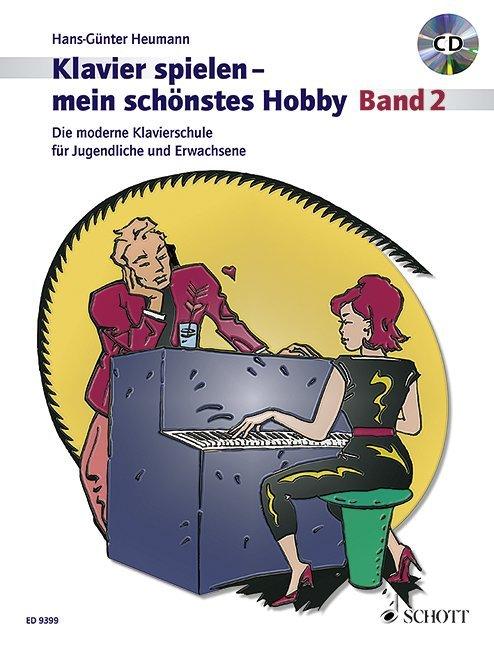 Klavierspielen - mein schönstes Hobby 2. Mit CD als Buch