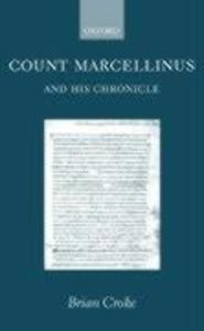 Count Marcellinus and His Chronicle als Buch
