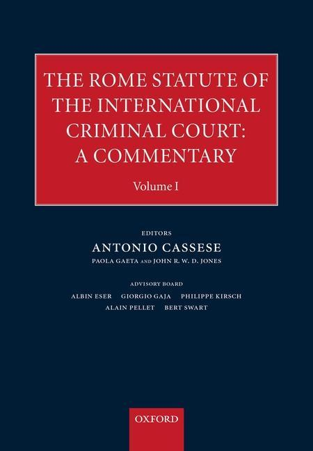 The Rome Statute for an International Criminal Court: A Commentary als Buch