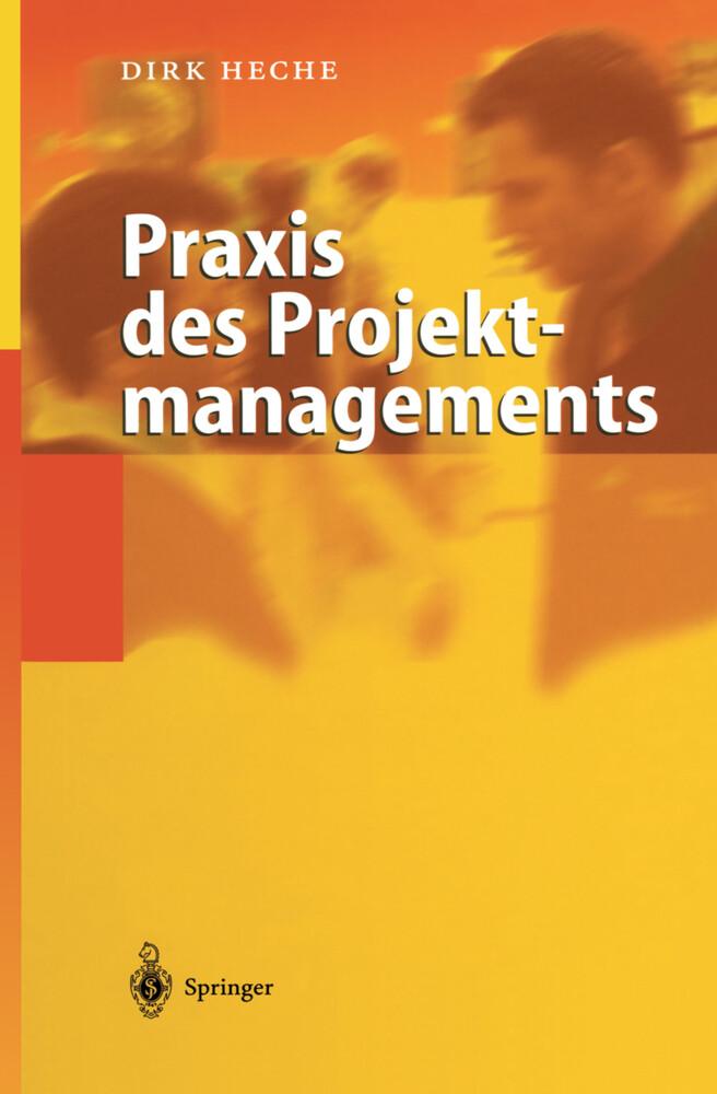 Praxis des Projektmanagements als Buch