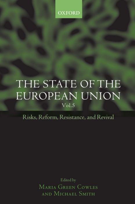 The State of the European Union: Volume 5: Risks, Reform, Resistance, and Revival als Buch