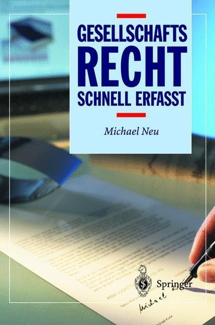 Gesellschaftsrecht - Schnell erfasst als Buch